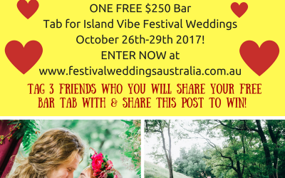 WIN A BAR TAB FOR YOUR ISLAND FESTIVAL WEDDING!
